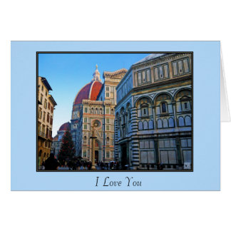 Florence Duomo Cathedral with Love Quote Greeting Card