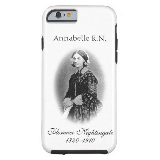 Florence Nightingale-Nurse+ Name iPhone 6 Case