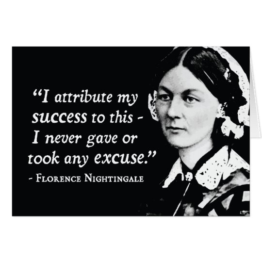Florence Nightingale Success/Excuses Card