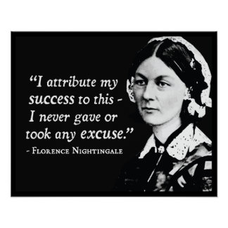 Florence Nightingale Success/Excuses Poster