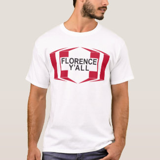 Florence Y'all Design T-shirt