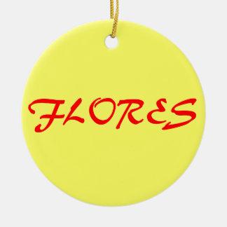 FLORES* Custom Christmas Ornament