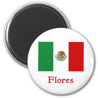 Flores Mexican Flag Magnet