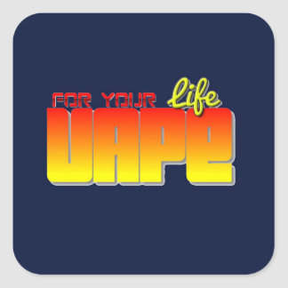 Florescent Vape For Life Square Sticker