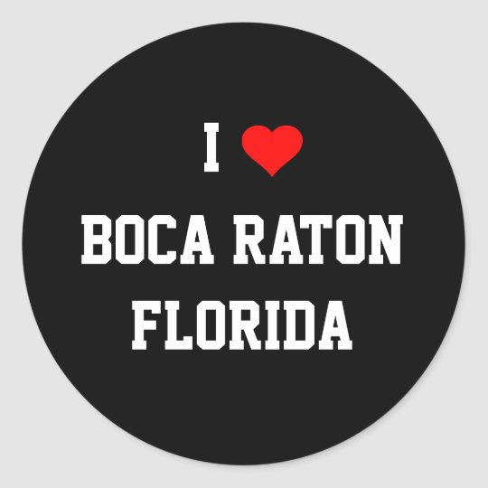 FLORIDA: I Love Boca Raton, Florida Classic Round Sticker