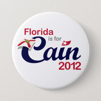 Florida is for Cain! - Cain 2012 7.5 Cm Round Badge