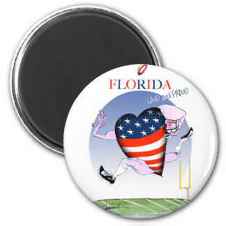 florida loud and proud, tony fernandes 6 cm round magnet