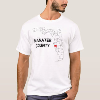 Florida: Manatee County T-Shirt