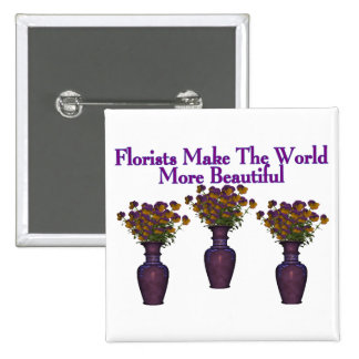 Florists Beautify The World 15 Cm Square Badge