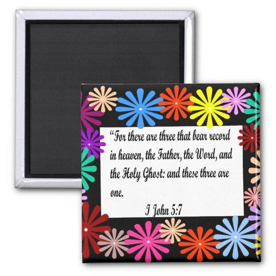 Flower frame, I John 5:7 magnet