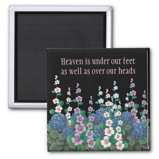 Flower Garden Heaven on Earth Magnet