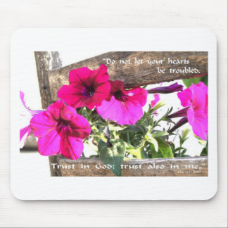 Flower image with John 14:1 scripture Mouse Pad