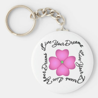Flower - Live Your Dreams Key Chains