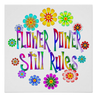 Flower Power Rules Poster