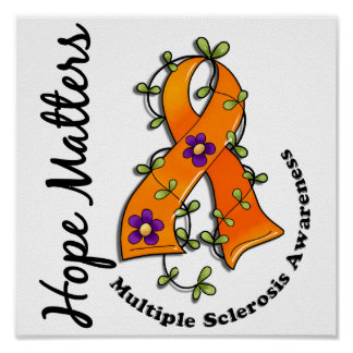 Flower Ribbon 4 Hope Matters Multiple Sclerosis Poster