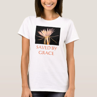 Flower Saved by grace t-shirt