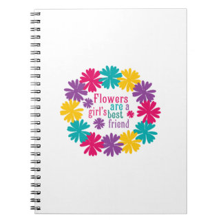 Flowers Are A Girl s Best Friend Note Book