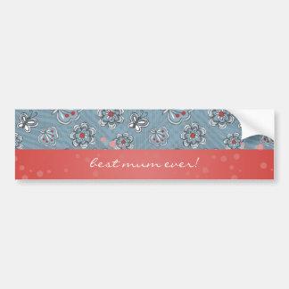 flowers & butterflies for best mum ever bumper sticker