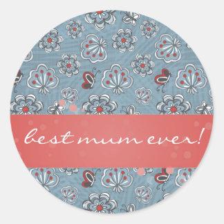 flowers & butterflies for best mum ever round sticker