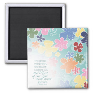 Flowers Fadeth Square Magnet