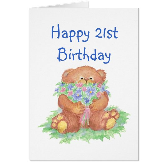 Flowers for 21st Birthday, Teddy Bear Card
