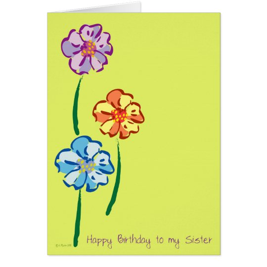 "Flowers for You Sister""s Birthday Card"