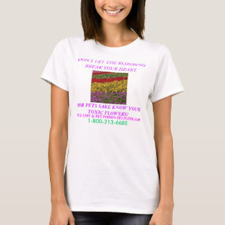 FLOWERS LIST TOXIC TO YOUR PETS! T-Shirt