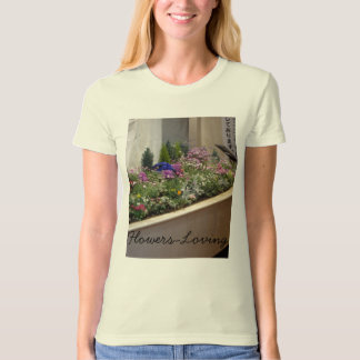 Flowers-Loving T-Shirt
