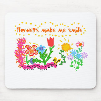 Flowers Make Me Smile Mouse Pads