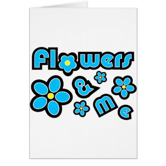 Flowers & Me Cards