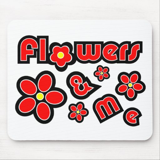 Flowers & Me Mousepads