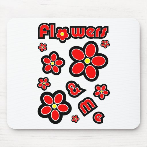 Flowers & Me Mouse Pads