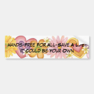 Flowers of Passion, Hands-Free For All-Save A L... Bumper Sticker