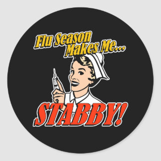 Flu Season Makes Me Stabby Classic Round Sticker