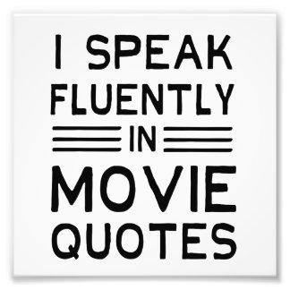 Fluent in Quotes Photo Print