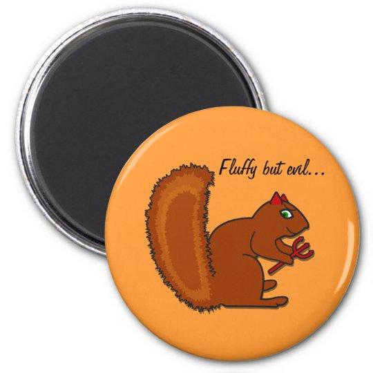 Fluffy but evil... 6 cm round magnet