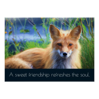 Fluffy Red Fox with Friendship Quote Poster