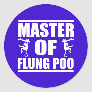 Flung Poo Master Round Sticker