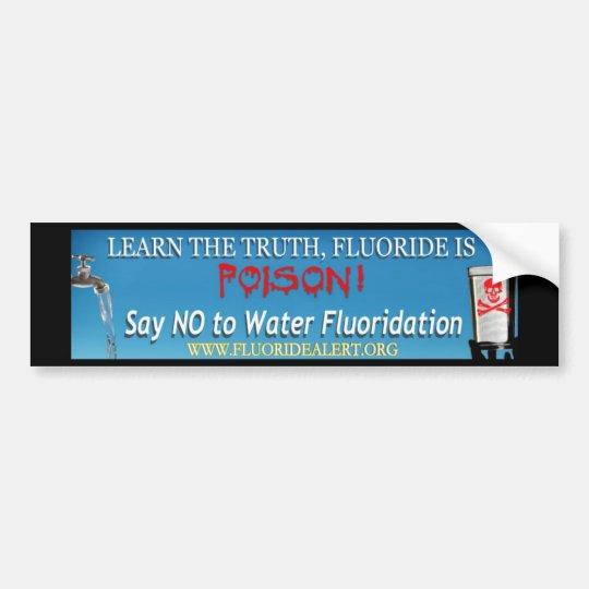 Fluoride is Poison Bumper Sticker