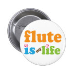 Flute is My Life Button