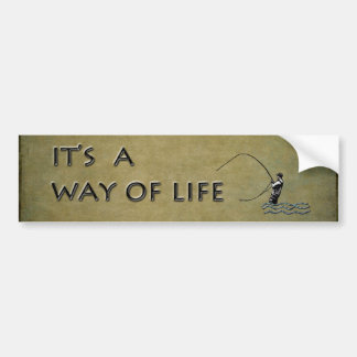 Fly-fishing - It's a Way of Life Bumper Sticker