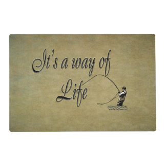 Fly-fishing - It's a Way of Life Laminated Place Mat