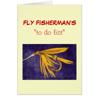 "Fly Fishing ""to do"" list card ""Big Yellow May Wet"""
