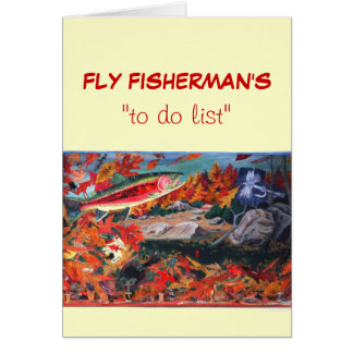 "Fly Fishing ""to do"" list card ""Fly Tyer Dreams"""