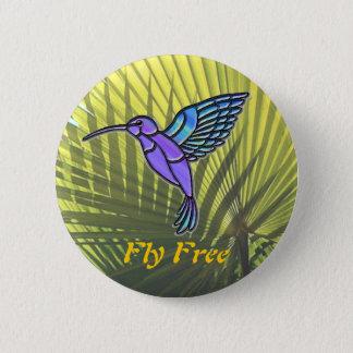 Fly Free 6 Cm Round Badge