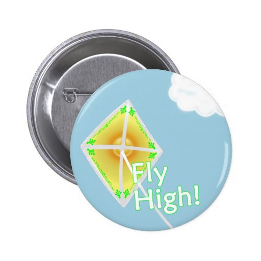 Fly High! Motivational Kite Button Pin Pin