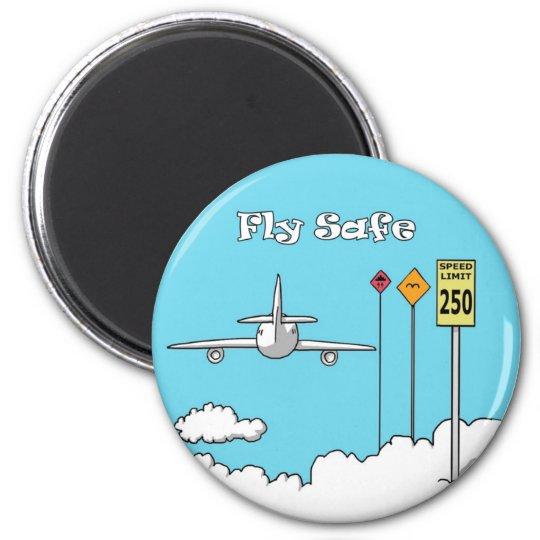 """""""Fly Safe"""" 6 Cm Round Magnet"""