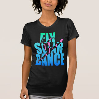 FLY SOAR DANCE TEE SHIRTS