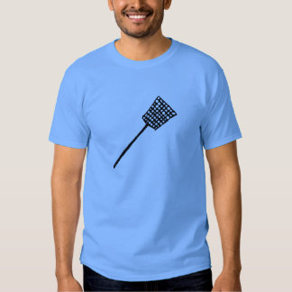 Fly Swatter Shirts