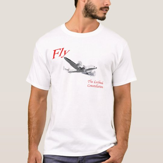 Fly the Lockheed Constellation T-Shirt